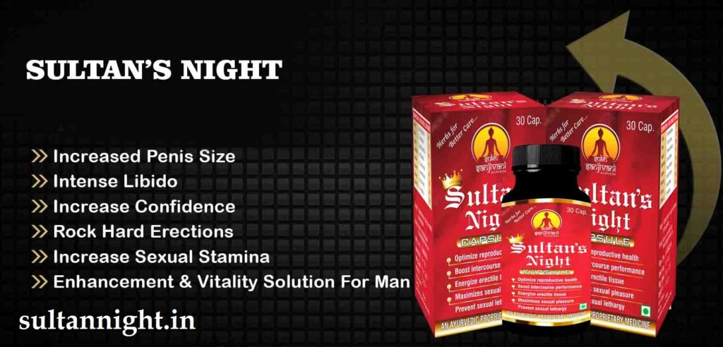 increase penis size with sultans night capsules